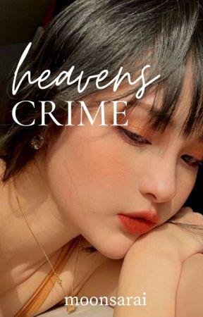 Heaven's Crime (gxg) ✓ by moonsarai