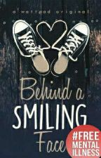 BEHIND A SMILING FACE  by xripthatgirlx