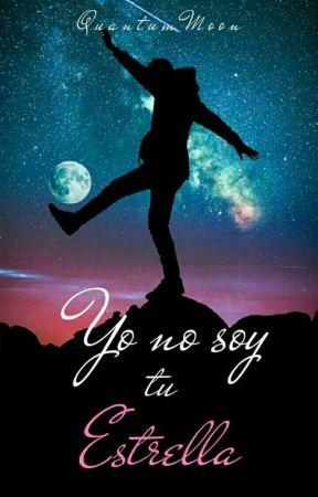 Yo no soy tu Estrella by QuantumMoon