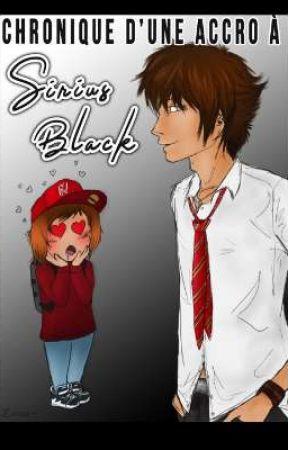 Chronique d'une accro à Sirius Black by Zaheis