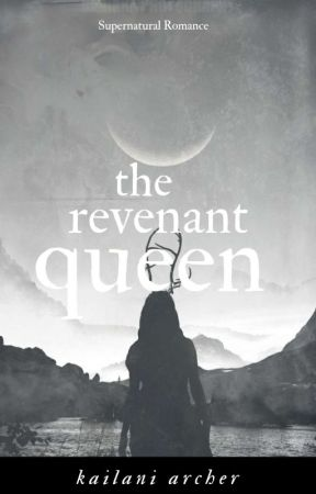 The Revenant Queen (wlw)  by Kailaniarcher