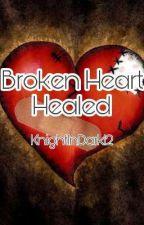 Broken Heart Healed (Eclipse Series) by KnightInDark12