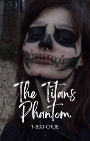𝕿𝖍𝖊 𝕿𝖎𝖙𝖆𝖓𝖘 𝕻𝖍𝖆𝖓𝖙𝖔𝖒 {Titans x Reader} by Marvel_DC2005