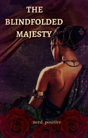 The Blindfolded Majesty by nerd_positive