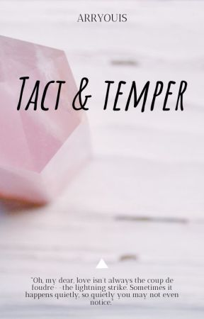TACT & TEMPER by Arryouis