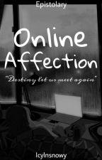 Strangers Affection [EPISTOLARY] by IcylnSnowy