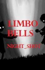 Limbo Bells by Night_Shot