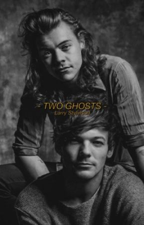 TWO GHOSTS - Larry Stylinson by 4vpage