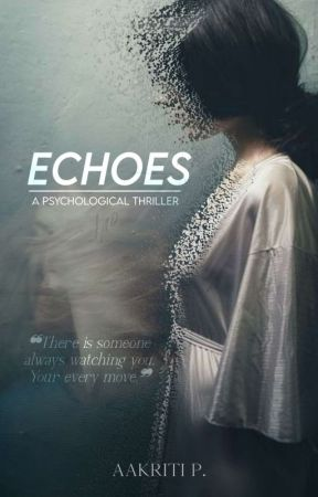Echoes • Ongoing by AakritiPathak