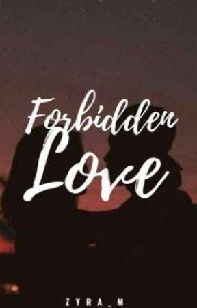 Forbidden Love by Zyra_M