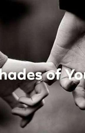 Shades of You by TabithaSinamban