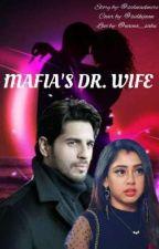 MAFIA'S DR. WIFE by sidniadmire