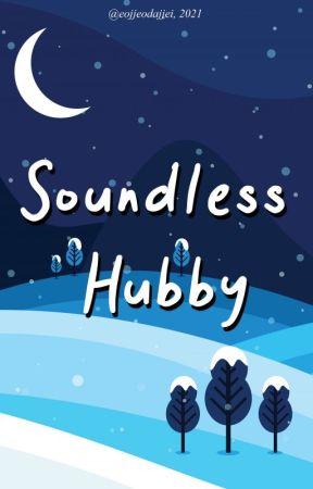 Soundless Hubby by eojjeodajjei