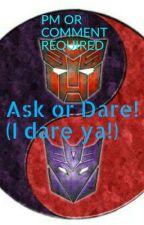 Ask or Dare(I dare ya!) by NekoLostFan