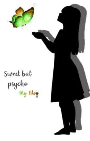 Sweet but psycho → Blog by -nsBlack-