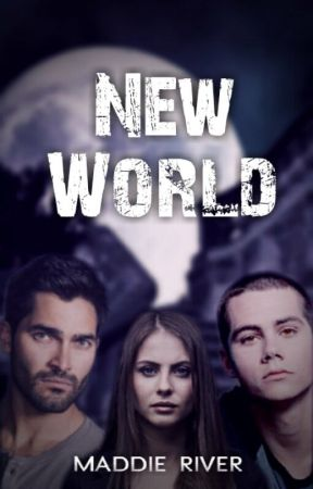 New World • Teen Wolf [1] by maddieriver18