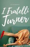 I FRATELLI TURNER cover