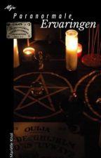 Mijn paranormale ervaringen  by marielleknol