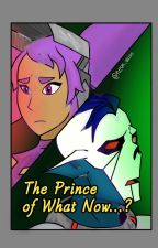 The Prince of What Now...? (Entrapdak Story)  by Misc_n_Color