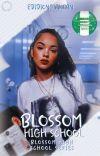 BLOSSOM HIGH SCHOOL SERIES : BLOSSOM HIGH SCHOOL  (A Nigerian-themed Novel)  cover