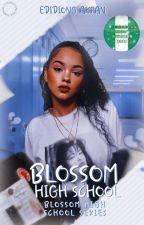 BLOSSOM HIGH SCHOOL SERIES : BLOSSOM HIGH SCHOOL  (A Nigerian-themed Novel)  by Eddy622