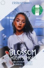 BLOSSOM HIGH SCHOOL SERIES : BLOSSOM HIGH SCHOOL  (A Nigerian-themed Novel)  by Eddy622