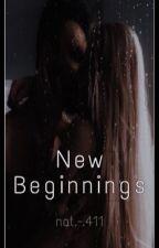 New Beginnings by Natty411
