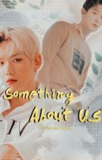 Something About Us by laluneblanche_