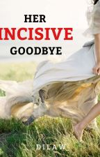 Incisive Goodbye of Maeinah (Turner Series 1) by Dilaw_