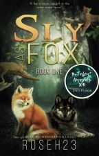 Sly as a Fox  {Book One} by roseh23
