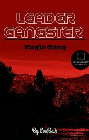 Leader Gangster [NEW VERSION] by EvaBaik