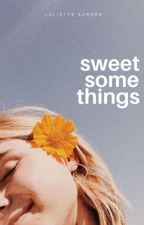 sweet somethings by Juliette_Aurora