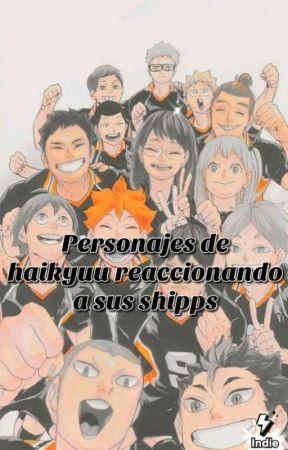 ☁︎Personajes de haikyuu reaccionando a sus shipps by Makxncatx