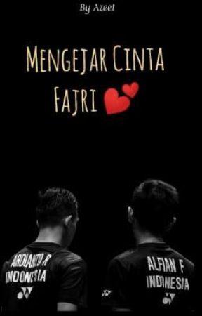 Mengejar Cinta Fajri [TAMAT] by AzeetAzizah