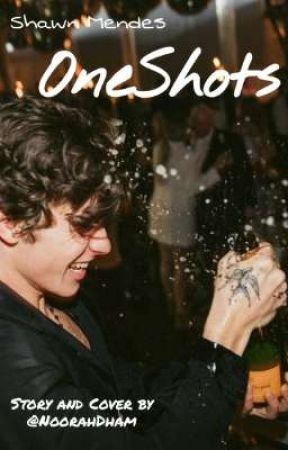 OneShots - Shawn Mendes by NoorahDham