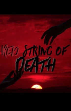 Red String of Death | Radiodust by thetwinsdivine