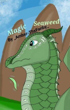 Magic Seaweed (Art Book #1) by _Ambxr-ThxFanby_