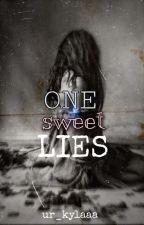 ONE SWEET LIES by ur_kylaaa