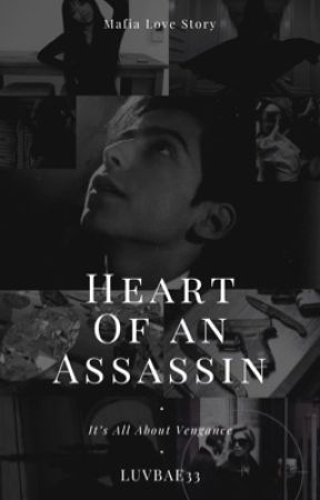 Heart Of An Assassin by luvbae33