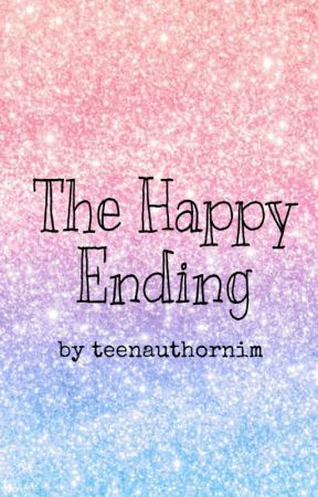 The Happy Ending by teenauthornim