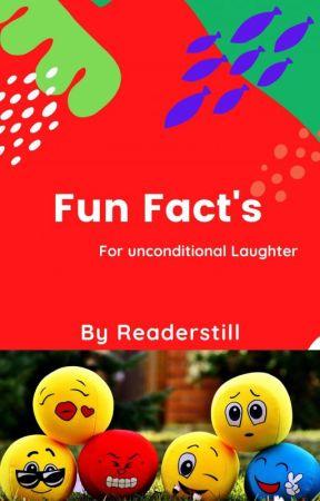 Fun Fact's by Readerstill