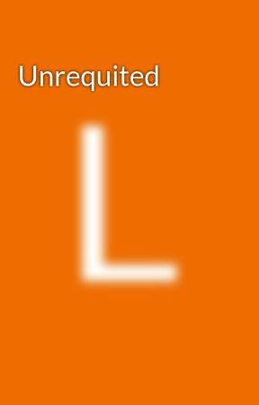 Unrequited by LhoraineNgo3