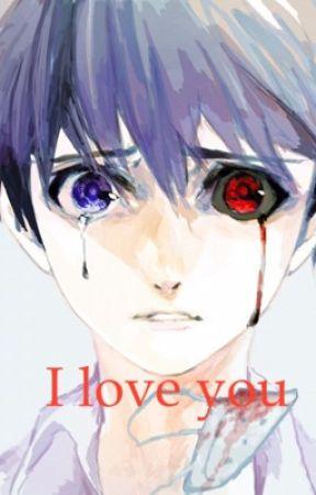 I love you: Kaneki x Kenzy by shades-of-haise