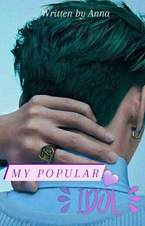 My Popular Idol (Sekuel The Beautiful CEO) by annasyarief24