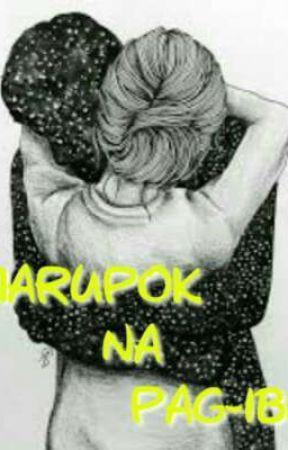 Marupok Na Pag-ibig by YourCuteWritter_17