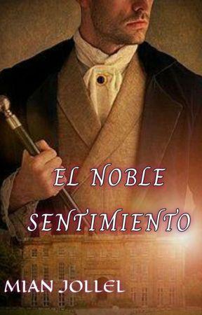 El Noble Sentimiento by Mian-Jollel