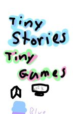 Tiny Stories Tiny Games by BlueHatsGG