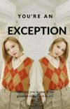 you're an exception  cover