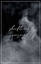 shifting journal by my-understandings