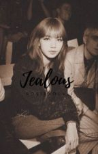 JEALOUS | CHAELISA  by Queexxnn